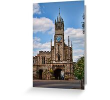St Peter's Chapel and East Gate Warwick Greeting Card