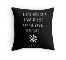 Looking For Alaska John Green Hurricane Throw Pillow