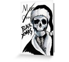 Blackest Ever Black Xmas Greeting Card