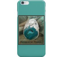 Nature is my Temple Nymph-ish Agate Mystic topaz one of a kind Creation iPhone Case/Skin