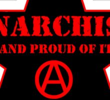 Anarchist and Proud of It Sticker