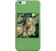 Not all Those who Wander are Lost by Nymph-ish iPhone Case/Skin