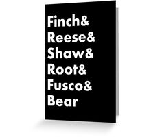 Finch&Reese&Shaw&Root&Fusco&Bear Greeting Card