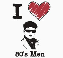I Love 80's Men by Lorie Warren