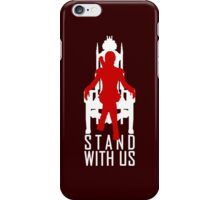 Stand with us iPhone Case/Skin