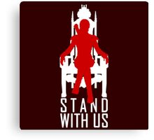 Stand with us Canvas Print