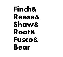 Finch&Reese&Shaw&Root&Fusco&Bear Photographic Print