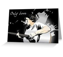 Ben Howard - Only Love Greeting Card