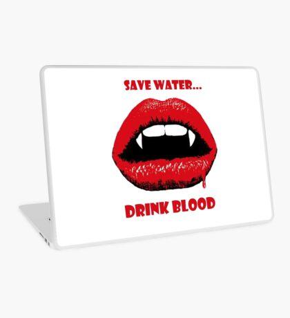 Save Water, Drink Blood Laptop Skin