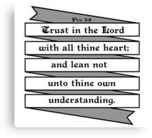 PROVERBS 3:5  - RIBBON BANNER Canvas Print