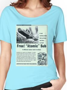 'Free- 'ATOMIC' Sub'- Cornflakes packet toy. Women's Relaxed Fit T-Shirt