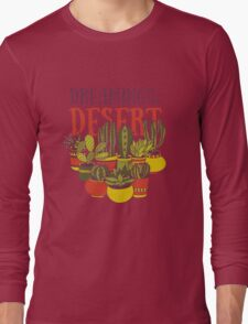 Dreaming of the desert Long Sleeve T-Shirt
