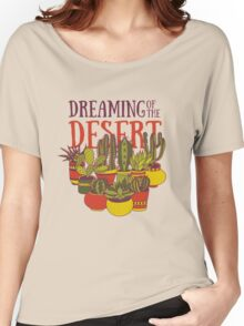 Dreaming of the desert Women's Relaxed Fit T-Shirt