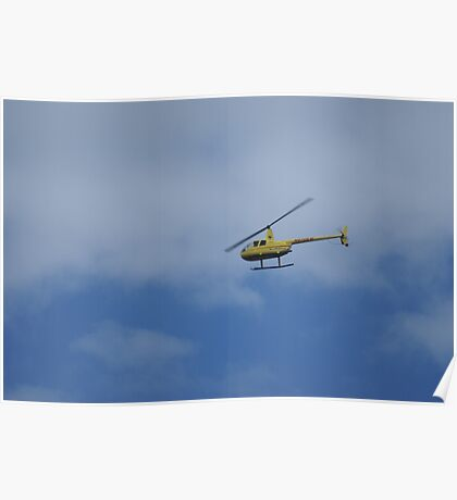 Blue Skies and A Helicopter Over My Head Poster