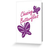 Chasing Butterflies Greeting Card