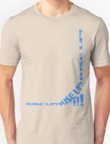 RISE UP! T-Shirt
