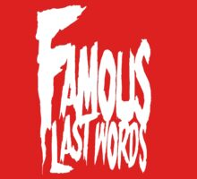 Famous Last Words One Piece - Short Sleeve