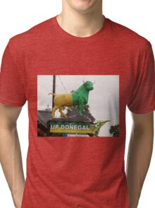 Up Donegal For GAA Finals - Burnfoot County Donegal Ireland . Tri-blend T-Shirt