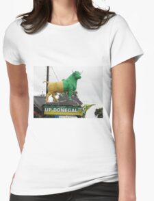 Up Donegal For GAA Finals - Burnfoot County Donegal Ireland . Womens Fitted T-Shirt
