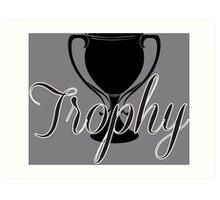 Trophy Art Print
