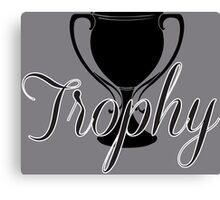 Trophy Canvas Print