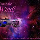 Catch the Solar Wind by Carol and Mike Werner