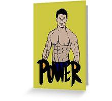 Power Greeting Card