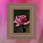 Thinking Of You . . .  by Joy Watson