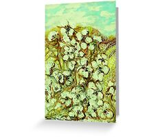 COTTON - A Way of Life Greeting Card