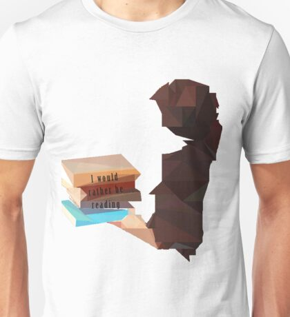 I would rather be reading Unisex T-Shirt