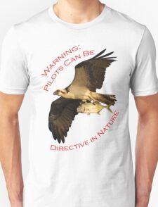 Warning: Pilots Can Be T-Shirt