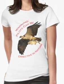 Warning: Pilots Can Be Womens Fitted T-Shirt