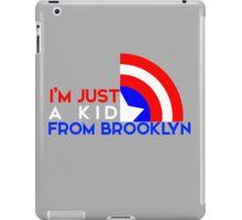 Just a Kid From Brooklyn iPad Case/Skin