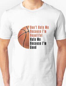 Im Beautiful Im Good Basketball T-Shirt