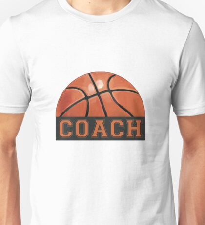 Basketball Coach Unisex T-Shirt
