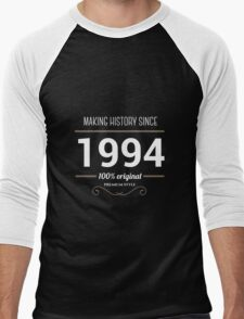 Making history since 1994 Men's Baseball ¾ T-Shirt