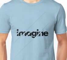Imagine under stripes Unisex T-Shirt