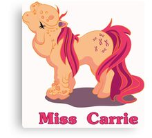 My little Pony Miss Carrie Canvas Print