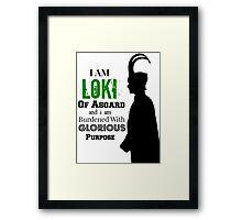 Loki Quote Design Framed Print