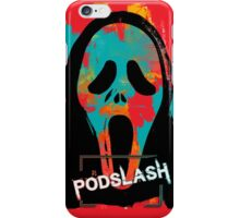 PodSlash Scream!  iPhone Case/Skin