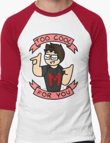 Markiplier - Too Cool For You Men's Baseball ¾ T-Shirt