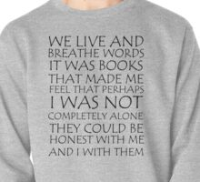We Live and Breathe Words Pullover