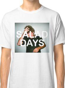 Salad Days Classic T-Shirt