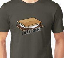 I want smore Unisex T-Shirt
