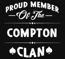 Proud member of the Compton clan! by keepingcalm