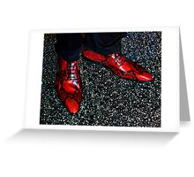Close your eyes, tap your heels together three times  and think to yourself,  there's no place like home! Greeting Card