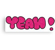 YEAH ! Typography Canvas Print
