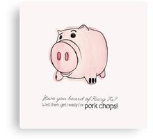 Pork Chops! Canvas Print