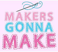 Makers gonna make with sewing needle Photographic Print