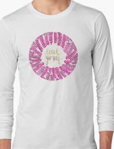 Treat Yo Self – Pink Long Sleeve T-Shirt